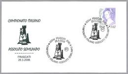 CAMPEONATO ITALIANO ABSOLUTO DE AJEDREZ SEMIRAPIDO - Chess. Frascati, Roma, 2006 - Ajedrez