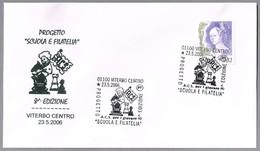 "Proyecto ""Escuela Y Filatelia"" - AJEDREZ - CHESS. Viterbo 2006 - Ajedrez"