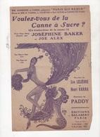 VOULEZ-VOUS DE LA CANNE A SUCRE ? - JOSEPHINE BAKER & JOE ALEX - PAROLES LEO LELIEVRE & HENRI VARNA - MUSIQUE PADDY 1930 - Spartiti