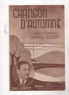CHANSON D'AUTOMNE CHANTEE PAR JEAN CLEMENT - PAROLES ET MUSIQUE DE MAURICE ROLLINAT - - Partituras