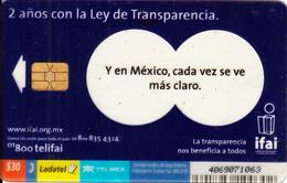 MEXICO - IFAI, Dos Años Con La Ley, Ladatel Transparent Telecard, Chip IN4, 07/05, Used - Mexico