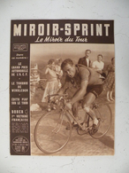 Le Miroir Du Tour N°369 > 6.7.1953 Vélo-Ruby-Football-Athlétisme-Boxe- Grands Nom De Cette époque,Grand Prix Automobile - Sport