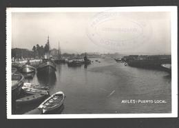 Aviles - Puerto Local - 1939 - Censura Militar - Sello 'Consignatario Francisco Berenguer, Bonanza' - Tarjeta De Foto - Asturias (Oviedo)