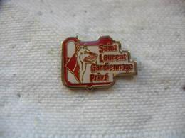Pin's Chien, Saint Laurent, Gardiennage Privé - Animaux