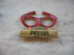 Pin's Magasin, Optique Pelus, Opticien à Neuves Maisons (Dépt 54). Lunettes - Medical