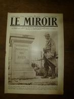 1918 LE MIROIR: Beaulieu-les-Fontaines;Chefs Alliées Macédoine;Franc-angl-belg à Stadenberg,Westroosebeke;Dadizeele;etc - Riviste & Giornali
