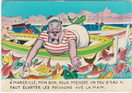 D244 CARTE HUMOUR DE MARSEILLE - EXAGERATION... - Humour