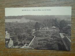 Buchy , école De Filles , Vue Du Clocher - Buchy