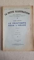 LA PETITE ILLUSTRATION  LE PRINTEMPS SOUS L'ORAGE III FIN PAR MAURICE LALAU AVRIL 1934 - Theatre