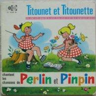 TITOUNET ET TITOUNETTE - Vinyles