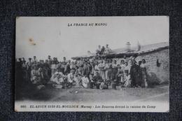 MILITARIA - Campagne Du MAROC :EL AIOUN EL MOULOUK, Les Zouaves Devant La Cuisine Du Camp. - Guerres - Autres
