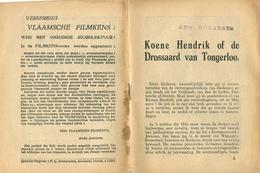 Vlaamsche Filmkens Koene Hendrik Of De Drossard Van Tongerloo ( Averbode's Jeugdbibliotheek ) - Livres, BD, Revues