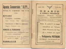 """08504 """"AGOSTO 1946 - ORARI DI CUNEO E PROVINCIA FERROVIE - TRAMVIE - FILOVIE - AUTOMOBILI - MESSAGGERIE"""" ORIG. - Europa"""
