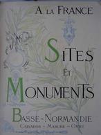 Livre BASSE-NORMANDIE De La Collection SITES ET MONUMENTS (Touring Club De France 1902) (CALVADOS, MANCHE, ORNE) - Normandie