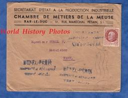 Enveloppe - BAR LE DUC - Chambre De Métiers De La Meuse - Timbre Pétain - Secrétariat D' Etat Production Industrielle - France
