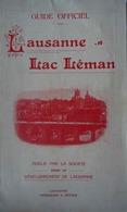 Guide Officiel De LAUSANNE-LAC LÉMAN Publié Vers 1911 - Culture