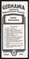 EISENBAHNZEIT ITALIEN DEUTSCHLAND 1935 - 8 SEITEN ( ORARIO FERROVIARIO ITALIA - GERMANIA 1935) - RARITAT - Europa