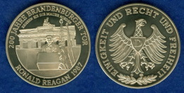 Medaille 200 Jahre Brandenburger Tor 40mm Ronald Reagan - Sonstige