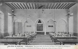 77)  PROVINS  - Collège De Provins - Ancienne Salle Des Gardes Du Palais Des Comtes De Champagne - Provins