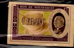 BON DE SOLIDARITE  1 FRANC... - Bonds & Basic Needs