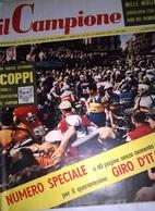 IL CAMPIONE N.19 13/5/57 40° GIRO D'ITALIA/ FAENZA/ PUB. GILERA CIRCUITO DI RAVENNA - Sport