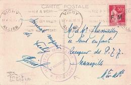 GUERRE 39-45 - ALLIER - VICHY - HOPITAL MILITAIRE DE VICHY - LE VAGUEMESTRE - TYPE PAIX SURCHARGE FM - N°7. - Guerre De 1939-45