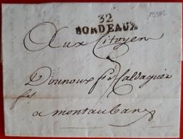 19502# GIRONDE LETTRE Obl 32 BORDEAUX AN VI 1798 37x10mm Pour MONTAUBAN - Storia Postale
