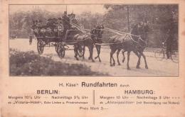Seltene Alte AK    H. KÄSE´s RUNDFAHRTEN Berlin/Hamburg/Bremen - 1905 Ca. - Taxi & Carrozzelle