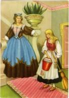 CENERENTOLA CINDERELLA CENDRILLON ASCHENPUTTEL  La Matrigna La Umilia Costringendola A Servirla - Fairy Tales, Popular Stories & Legends