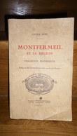 Société Historique Du Raincy MONTFERMEIL Et Sa Région Fragments Historiques L. Noël 1931 - Ile-de-France