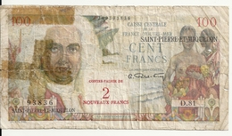 SAINT PIERRE ET MIQUELON 100 FRANCS ND1950-60 VG P 26 - Billets