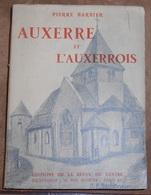 Auxerre Et L'Auxerrois - Bourgogne
