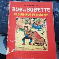 Bob Et Bobette - Le Dompteur De Taureaux (Novembre 1958) - Bob Et Bobette