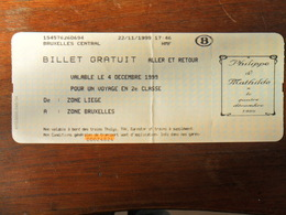 ANCIEN TICKET DE TRAIN / BILLET GRATUIT LIEGE  BRUXELLES  /  PHILIPPE ET MATHILDE 1999 - Titres De Transport