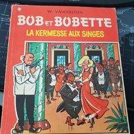 Willy VANDERSTEEN Bob Et Bobette 77 La Kermesse Aux Singes 1967 Edition Erasme Anvers - Bob Et Bobette