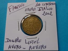 FAUTEE ***  10 CENT.EURO ITALIE 2002  ( 7 Photos ) - Varietà E Curiosità