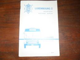 ANCIEN  HORAIRE BUS / SNCV  / LUXEMBOURG I  REG. NORD  BASTOGNE  MARCHE  /  1983 1984 - Titres De Transport