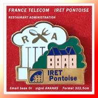 SUPER PIN'S FRANCE TELECOM : R.A Restaurant D'administration IRET PONTOISE (95), Signé ANANAS, Format 3X2,5cm - France Telecom