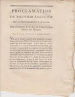 Décret De La Convention Et Proclamation Du Pouvoir Exécutif Sur La Confiscation Des Biens Des émigrés - Decrees & Laws