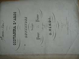 Partition Ancienne GF Grand Format Giovanna D'Arco Jeanne D'Arc Ouverture Pour Piano G Verdi Tirage Sur Plaque De Cuivre - Scores & Partitions