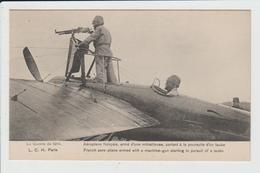 THEME MILITARIA - GUERRE DE 1914 - AEROPLANE FRANCAIS ARME D'1 MITRAILLEUSE A LA POURSUITE D'UN TAUBE - AVION - AVIATION - Weltkrieg 1914-18