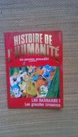 HISTOIRE DE L'HUMANITE - N°19 LES BARBARES I - LES GRANDES INVASIONS - ZOPPI 1981 - PORT 1,90 EURO - Sonstige