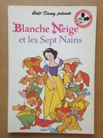 Disney - Mickey Club Du Livre - Blanche-Neige Et Les Sept Nains (1984) - Books, Magazines, Comics