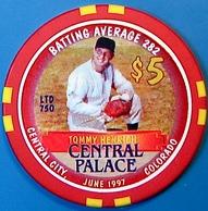 $5 Casino Chip. Central Palace, Central City, CO. Tommy Hendrick. M92. - Casino