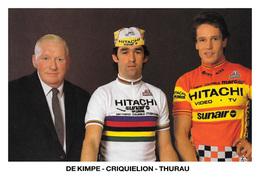 CARTE CYCLISME DE KIMPE - CRIQUIELION - THURAU TEAM HITACHI 1985 - Cycling