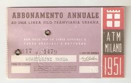 BIGLI--0005-- ABBONAMENTO ANNUALE AD UNA LINEA TRANVIARIA URBANA - ATM MILAN 1951 - Europa