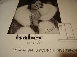 ANCIENNE PUBLICITE PARFUM YVONNE PRINTEMPS  DE ISABEY  1929 - Perfume & Beauty