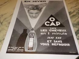 ANCIENNE PUBLICITE   POUR CHEVEUX O CAP 1930 - Perfume & Beauty