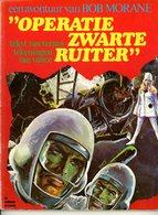 Bob Morane - Operatie Zwarte Ruiter (1ste Druk) 1974 - Bob Morane, Lombard