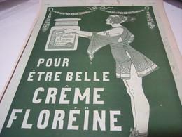 ANCIENNE PUBLICITE POUR ETRE BELLE CREME FLOREINE 1923 - Perfume & Beauty